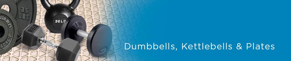 Dumbbells, Kettlebells & Plates